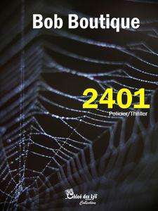 Barbara Flamand a lu &quot&#x3B;2401&quot&#x3B;, le nouveau roman de Bob Boutique
