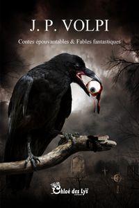 Le forain, 2e partie du recueil de nouvelles de Joël P. Volpi 'Contes épouvantables et fables fantastiques'