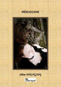 Hérodiade, le nouveau recueil de Sélène Wolfgang