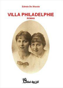 Christine Brunet a lu &quot&#x3B;Villa Philadelphie d'Edmée de Xhavée
