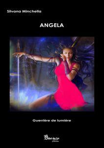 Christine Brunet a lu &quot&#x3B;Angela&quot&#x3B; de Silvana Minchella