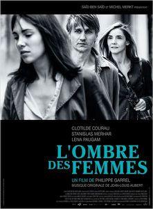 """""""L'Ombre des Femmes"""" de Philippe Garrel"""