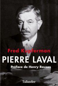 Pierre Laval version Kupferman, toujours et encore...