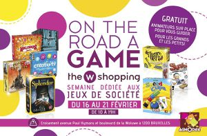 ON THE ROAD A GAME! - 16-21/02 au Woluwe Shopping Center