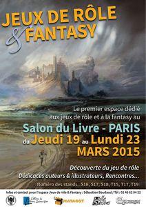 SALON DU LIVRE 2015, ESPACE JEU DE RÔLE ET FANTASY - Paris Expo du 19 au 23/03
