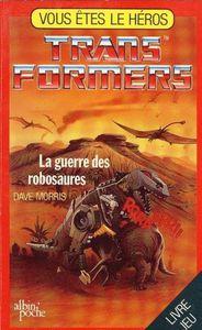 LA GUERRE DES ROBOSAURES - Autobots et Decepticons te donnent rendez-vous à la page 1!
