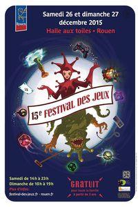 15ème FESTIVAL DES JEUX DE ROUEN - Les 26 et 27/12 à la Halle aux Toiles de Rouen