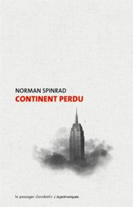 Continent perdu, Norman Spinrad (1970)