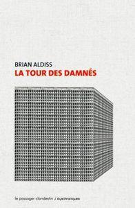 La Tour des damnés, Brian Aldiss (1968)