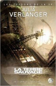 La Terre sauvage (anthologie), Julia Verlanger (2008)