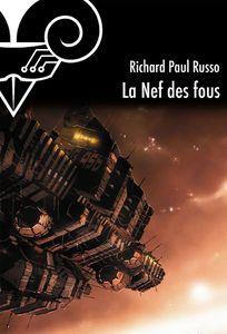 La Nef des Fous, Richard Paul Russo (2001)