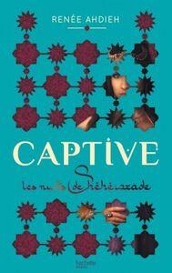 Captive: Les nuits de Shéhérazade