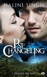 Psi-changeling, tome 1: Esclave des sens