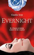Evernight tome 1&#x3B; Claudia Gray