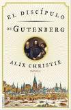 El discípulo de Gutemberg