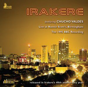 Irakere: Live at Ronnie Scott's (Remastered/Live Recording)