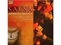 Osvaldo Chacón: Salsa Afro Cubana