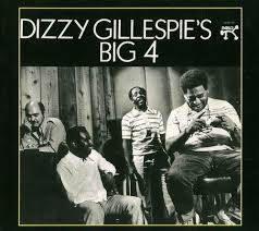 Dizzy Gillespie: Dizzy's Big 4