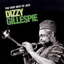 DIZZY GILLESPIE: THE VERY BEST OF JAZZ