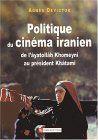 Politique du cinéma iranien :  de l'âyatollâh Khomeyni au président Khâtami