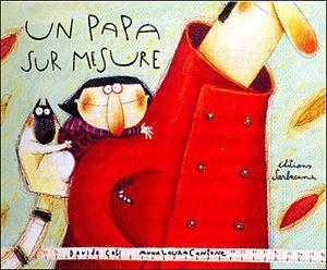 « LES PAPAS », c'était le thème des ateliers albums des 16/10/14 et 13/11/14