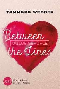 Between the lines - Wilde Gefühle