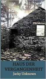 Haus der Vergangenheit