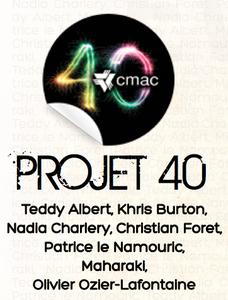 Le Projet 40 au CDST