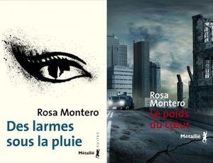 « Les Larmes sous la pluie » et « Le Poids du cœur » de Rosa Montero, traduit par Myriam Chirousse