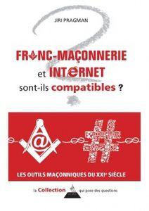 À propos de « Franc-maçonnerie et internet sont-ils compatibles ? » de Jiri Pragman (Dervy, 2016)