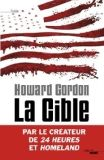 La cible - Howard Gordon