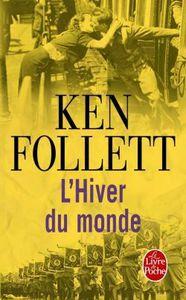 L'hiver du monde - Ken Follett