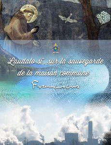 LETTRE ENCYCLIQUE LAUDATO SI' DU SAINT-PÈRE FRANÇOIS SUR LA SAUVEGARDE DE LA MAISON COMMUNE