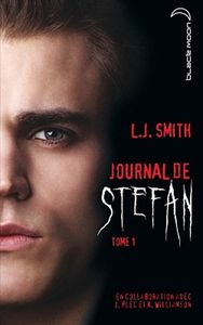 Journal de Stefan, Tome 1 : Les Origines de L.J. Smith