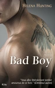 Clipped Wings, tome 1 : Bad Boy de Helena Hunting