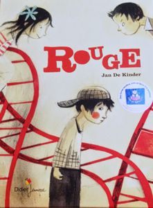 Rouge, Jan de Kinder.