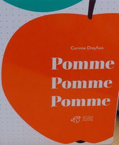 Corinne Dreyfuss, Pomme Pomme Pomme