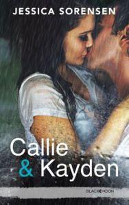 [LC] Callie et Kayden de Jessica Sorensen