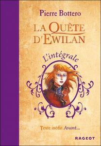 La quête d'Ewilan : l'intégrale de Pierre Bottero