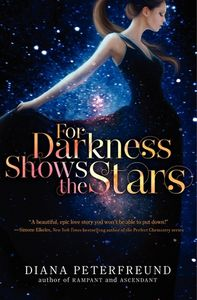 For darkness shows the stars de Diana Peterfreund