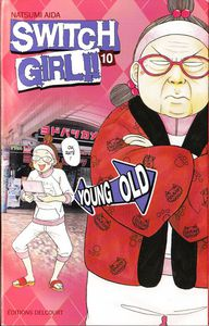 Switch girl Tome 10