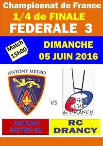 1/4 de FINALE - Fédérale 3 -  RC Drancy vs Anthony Métro 92