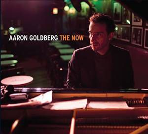 AARON GOLDBERG : » The Now »