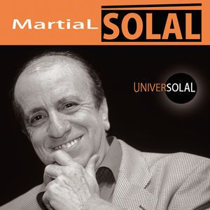 MARTIAL SOLAL « Universolal »