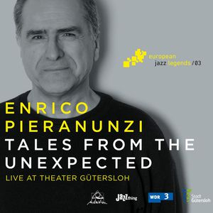 ENRICO PIERANUNZI « Tales From The Unexpected »