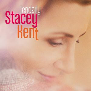 Stacey Kent-Tenderly