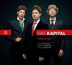 Das Kapital  : &quot&#x3B; Kind of Red&quot&#x3B;