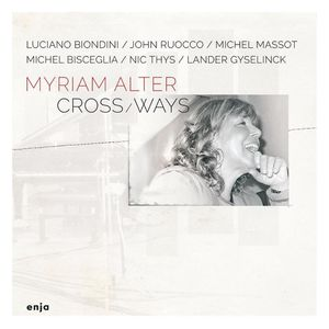 MYRIAM ALTER « Cross / Ways »
