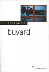 BUVARD de Julia Kerninon
