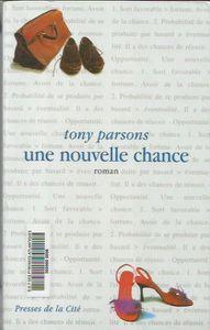 UNE NOUVELLE CHANCE DE Tony Parsons